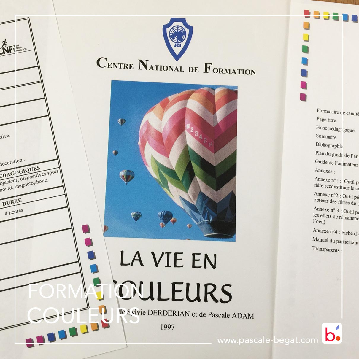 La vie en couleurs - Module de formation 1er prix de la conception de modules de formations à la JCEF 1997