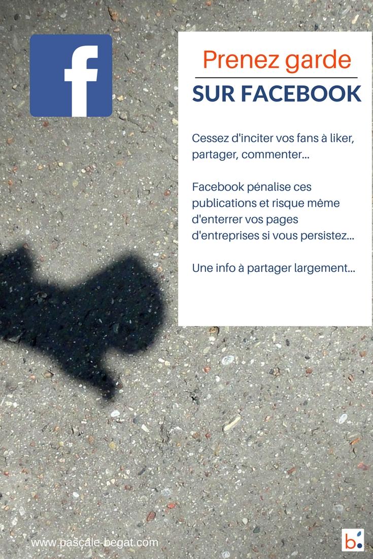Vous risquez gros en demandant à vos fans de liker, partager, commenter vos publications Facebook