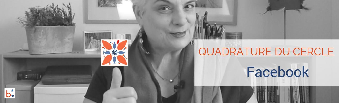 La Quadrature du Cercle Facebook : une formation signée Pascale Bégat