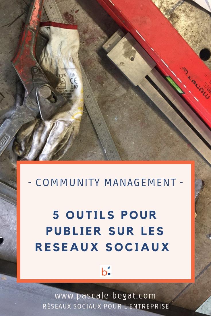 5 outils de community manager pour publier sur les medias sociaux