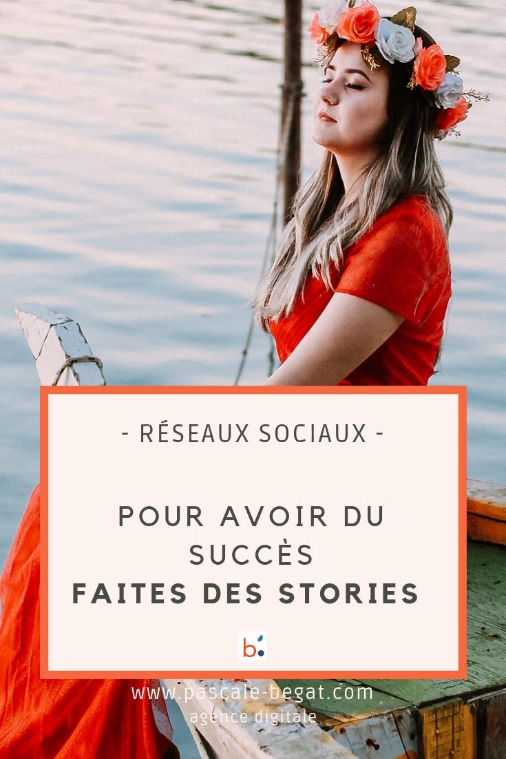 Entrepreneur•es ! pour avoir du succès sur les réseaux sociaux, faites des stories !