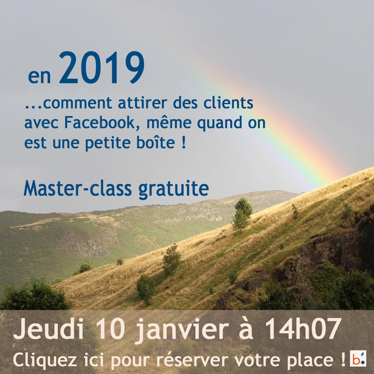 Attirer des clients avec Facebook en 2019 : Master-class gratuite