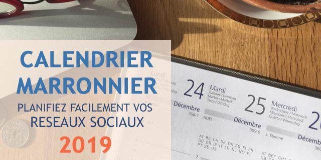 Calendrier Community Manager 2019.Calendriers Marronniers 2019 Reseaux Sociaux Blog